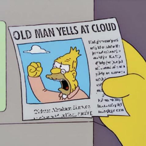 Meme of old man yells at cloud